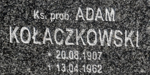 Ks. prob. Adam Kołaczkowski 1907 - 1962_Gniezno św. Piotra i Pawła. Grób rodzinny #ksiądz