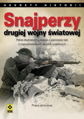 Snajperzy II wojny światowej - Praca zbiorowa
